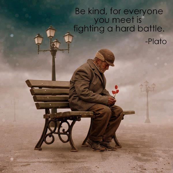 Be kind.............