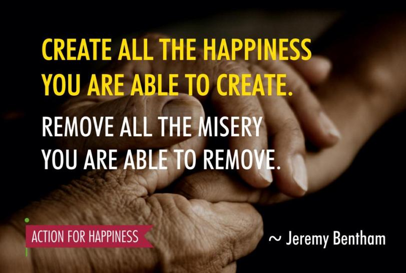 Create all the happiness you can